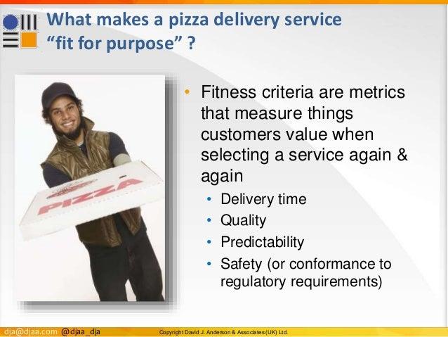 "dja@djaa.com @djaa_dja Copyright David J. Anderson & Associates (UK) Ltd. What makes a pizza delivery service ""fit for pur..."