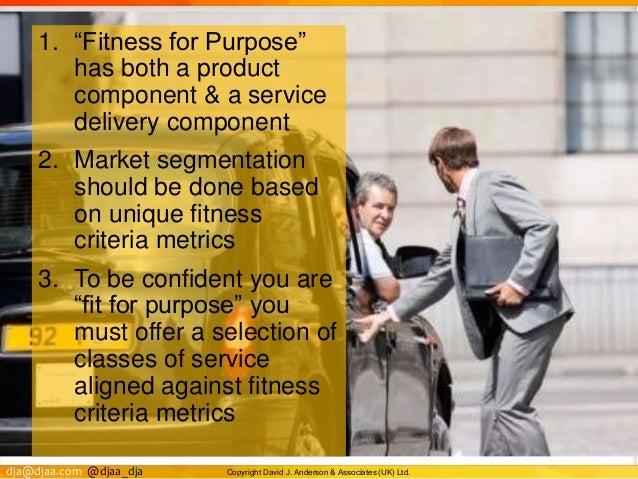 "dja@djaa.com @djaa_dja Copyright David J. Anderson & Associates (UK) Ltd. 1. ""Fitness for Purpose"" has both a product comp..."