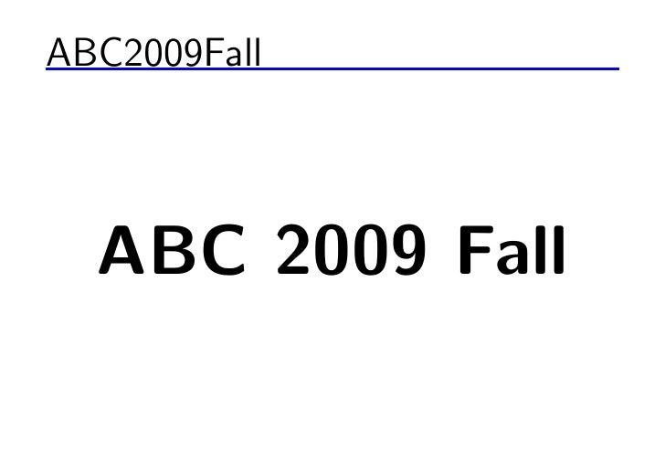ABC2009Fall       ABC 2009 Fall