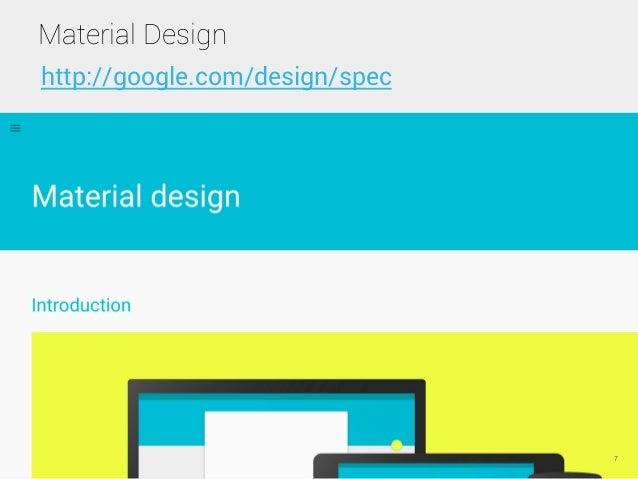 Material Design 7 http://google.com/design/spec