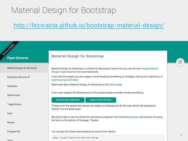 Material Design for Bootstrap 10 http://fezvrasta.github.io/bootstrap-material-design/