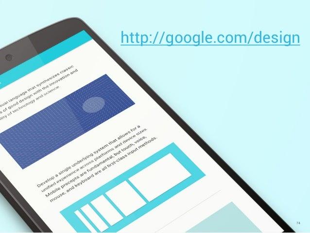 74 http://google.com/design
