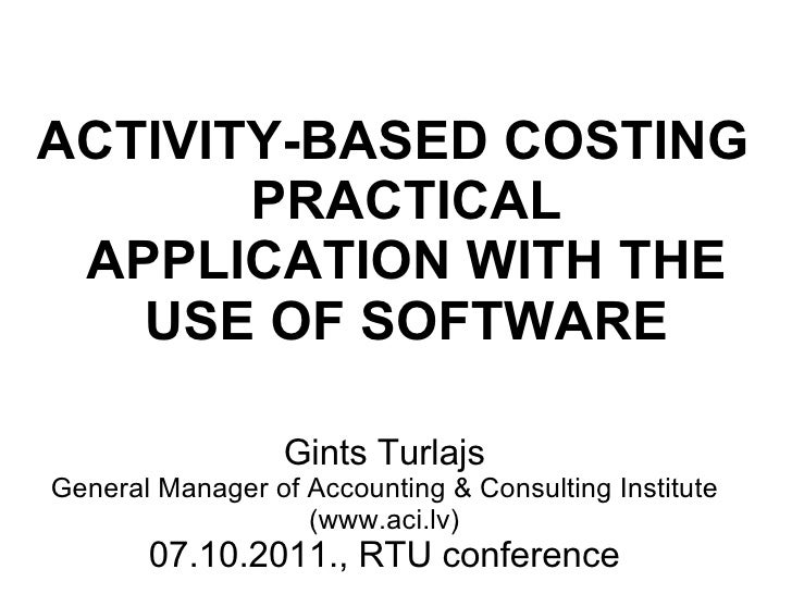 Activity-based costing application using software tools