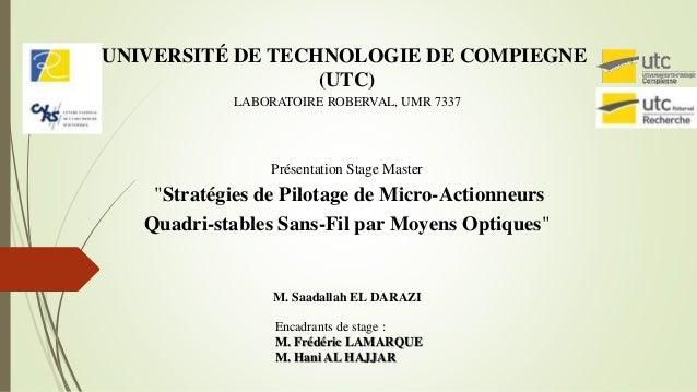 """Présentation Stage Master """"Stratégies de Pilotage de Micro-Actionneurs Quadri-stables Sans-Fil par Moyens Optiques"""" M. Saa..."""