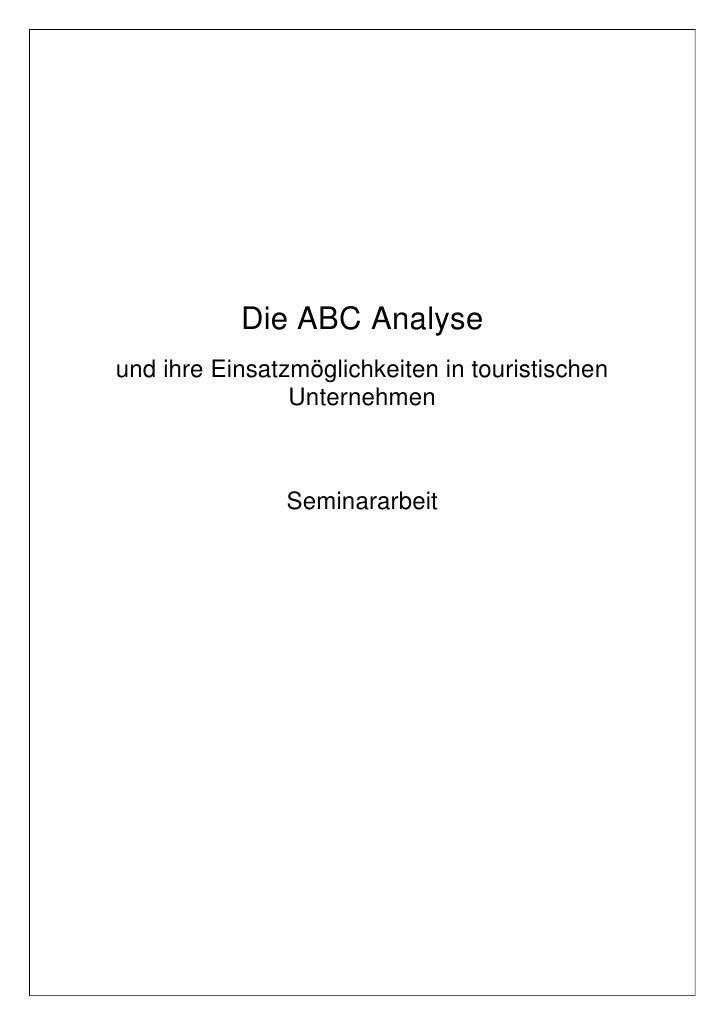 Die ABC Analyse und ihre Einsatzmöglichkeiten in touristischen                 Unternehmen                   Seminararbeit