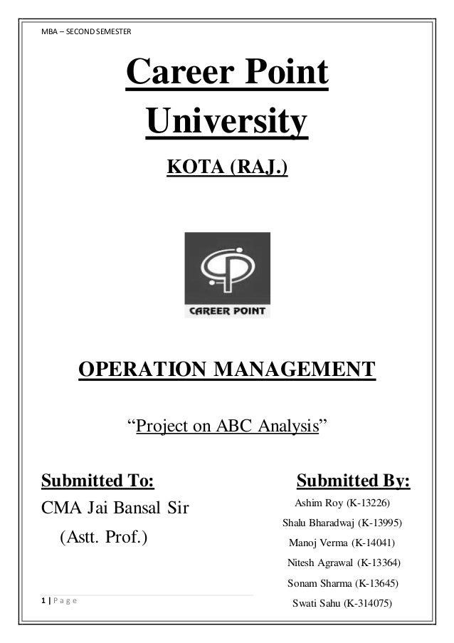 "MBA – SECONDSEMESTER 1 | P a g e Career Point University KOTA (RAJ.) OPERATION MANAGEMENT ""Project on ABC Analysis"" Submit..."