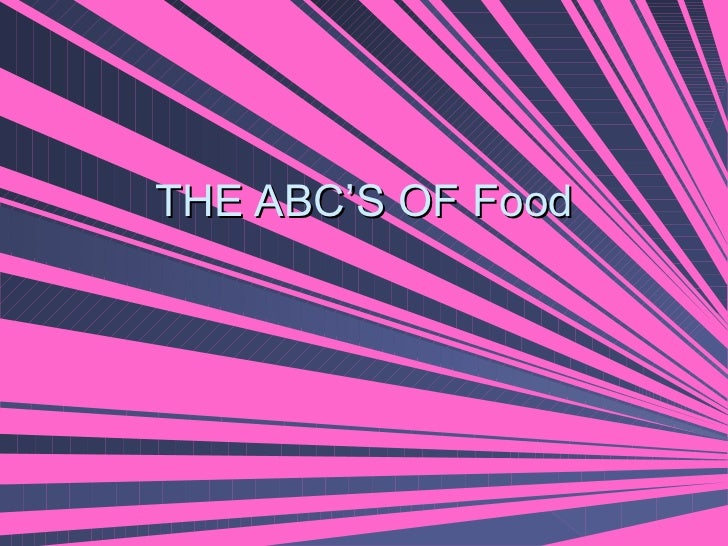 THE ABC'S OF Food