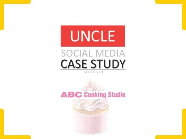 SOCIAL MEDIA  CASE STUDY November 2013
