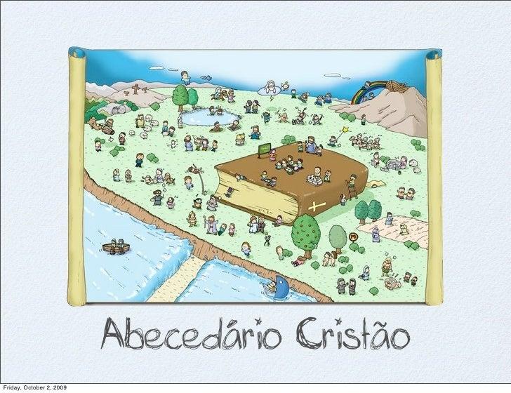Abecedário CristãoFriday, October 2, 2009