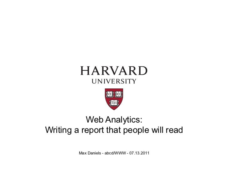 Web Analytics:Writing a report that people will read         Max Daniels - abcd/WWW - 07.13.2011