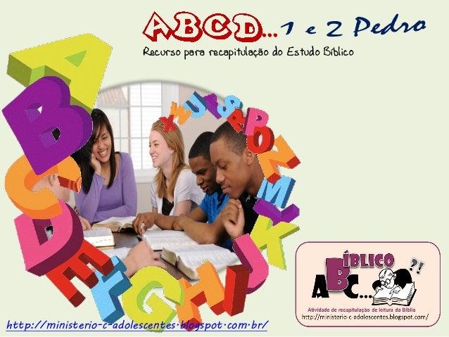 ...  Recurso para recapitulação do Estudo Bíblico  http://ministerio-c-adolescentes.blogspot.com.br/