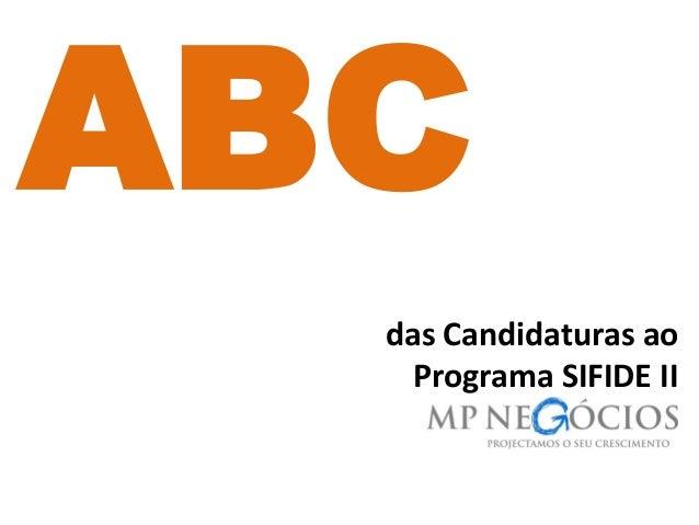 das Candidaturas ao Programa SIFIDE II ABC