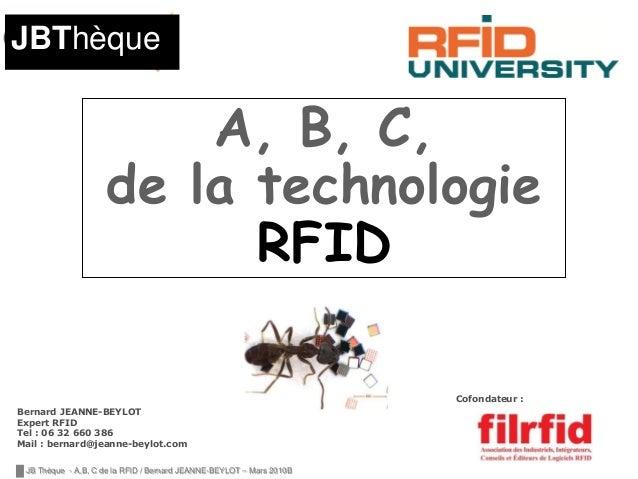 JBThèque                          A, B, C,                      de la technologie                            RFID         ...