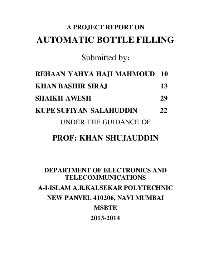 86afb17c65 A PROJECT REPORT ON AUTOMATIC BOTTLE FILLING Submitted by: REHAAN YAHYA  HAJI MAHMOUD 10 KHAN ...
