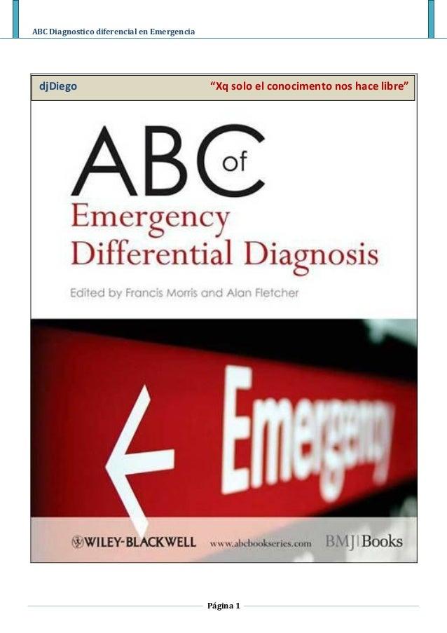"""ABC Diagnostico diferencial en Emergencia Página 1 djDiego """"Xq solo el conocimento nos hace libre"""""""