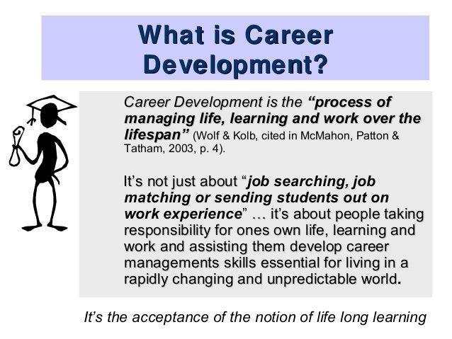 The australian blueprint for career development evidence 7 what is career development malvernweather Images