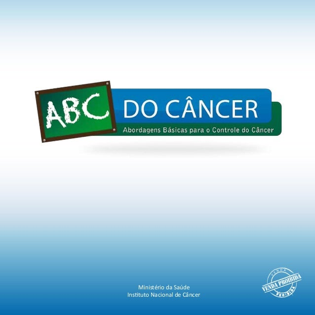 Ministério da SaúdeInstituto Nacional de Câncer