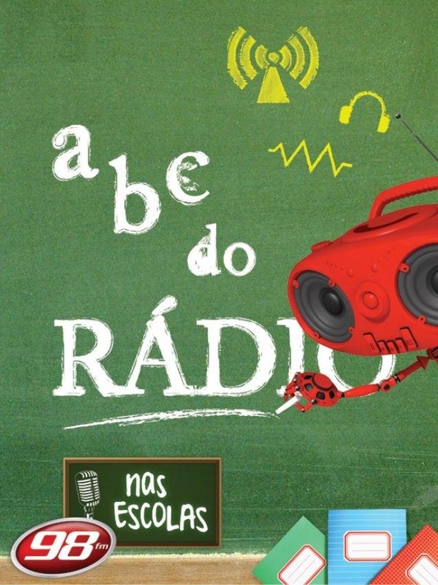 História do Rádio História da 98FM Durante o Iluminismo, um dos períodos mais importantes da história para as descobertas ...
