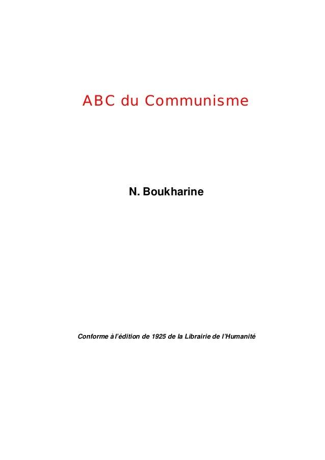 ABC du Communisme                N. BoukharineConforme à l'édition de 1925 de la Librairie de l'Humanité