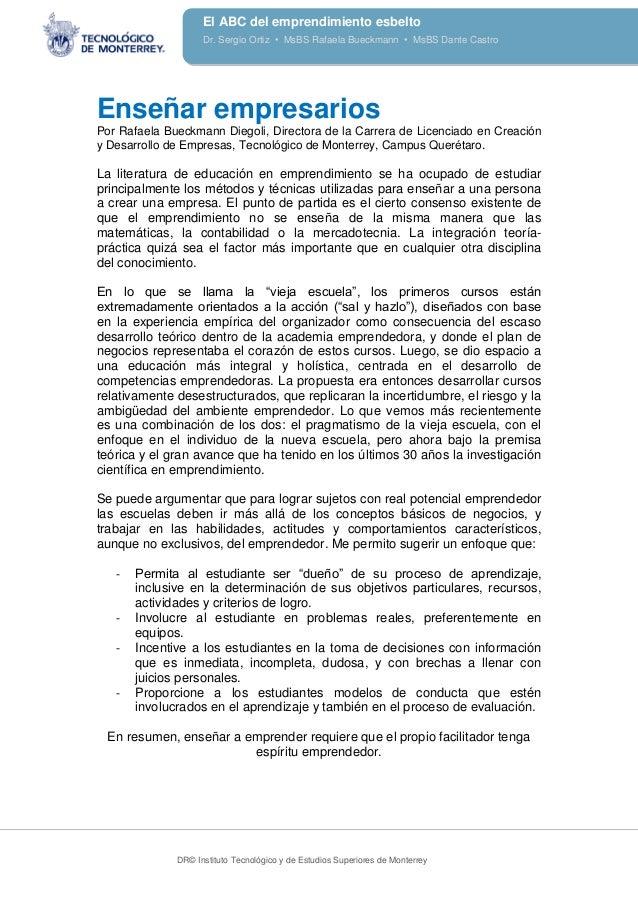 DR© Instituto Tecnológico y de Estudios Superiores de Monterrey El ABC del emprendimiento esbelto Dr. Sergio Ortiz • MsBS ...