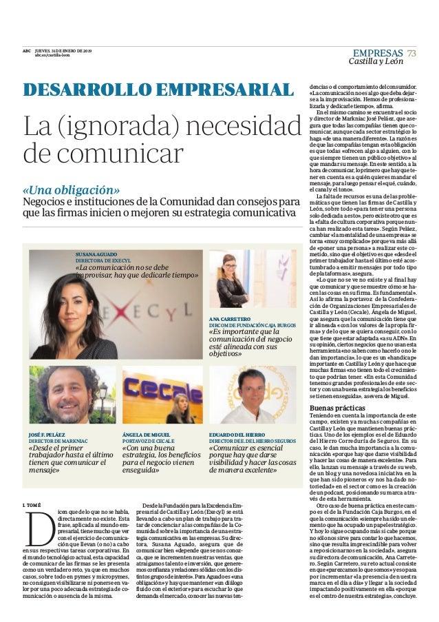 DesdelaFundaci�nparalaExcelenciaEm- presarial de Castilla y Le�n (Execyl) se est� llevando a cabo un plan de trabajo para ...