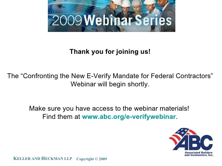 """Thank you for joining us! The """"Confronting the New E-Verify Mandate for Federal Contractors"""" Webinar will begin shortly. M..."""