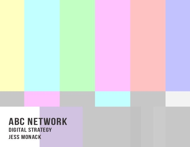 ABC Networkdigital strategyJess MOnack