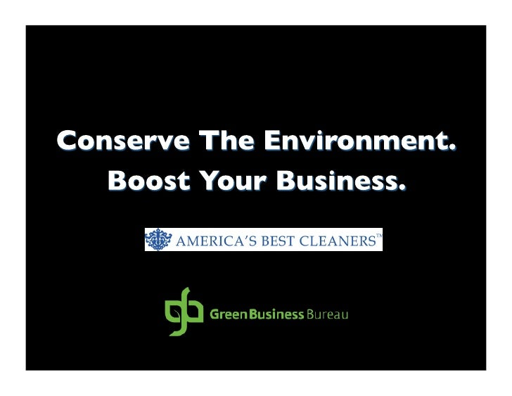 """Being """"green"""" is NOT about radical environmentalism.   You will have to decide what shade of green you want your business..."""