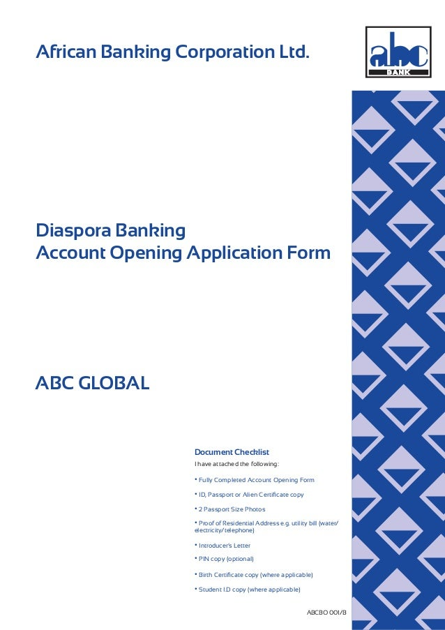 African Banking Corporation Ltd. ABCBO 001/B Diaspora Banking Account Opening Application Form ABC GLOBAL Document Checkli...