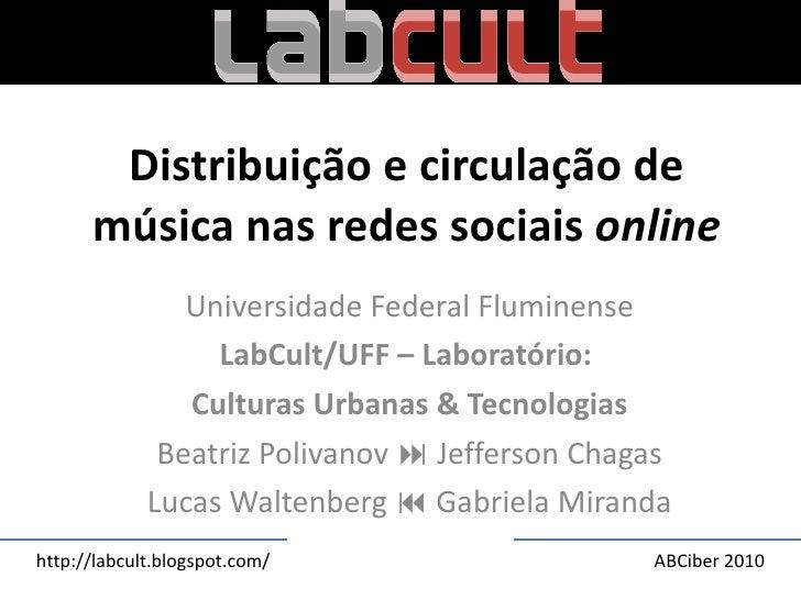 Ab ciber distribuição e circulação de música nas redes sociais