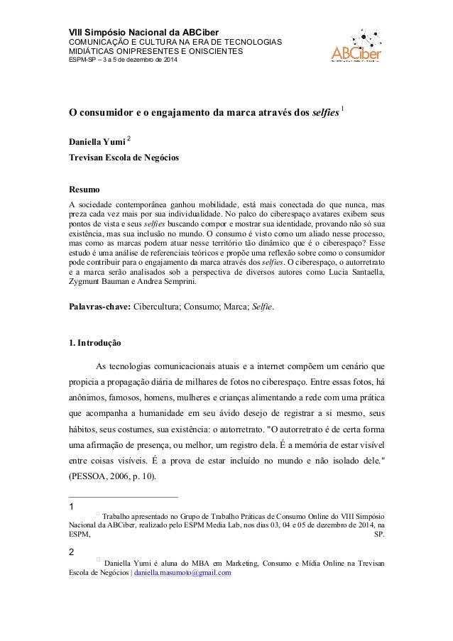 VIII Simpósio Nacional da ABCiber  COMUNICAÇÃO E CULTURA NA ERA DE TECNOLOGIAS  MIDIÁTICAS ONIPRESENTES E ONISCIENTES  ESP...