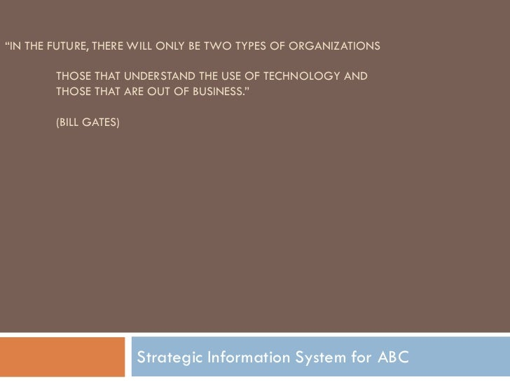 """""""IN THE FUTURE, THERE WILL ONLY BE TWO TYPES OF ORGANIZATIONS        THOSE THAT UNDERSTAND THE USE OF TECHNOLOGY AND      ..."""