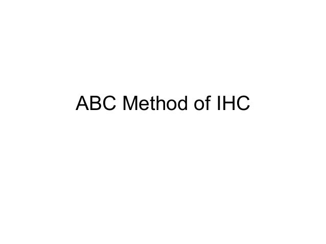 ABC Method of IHC