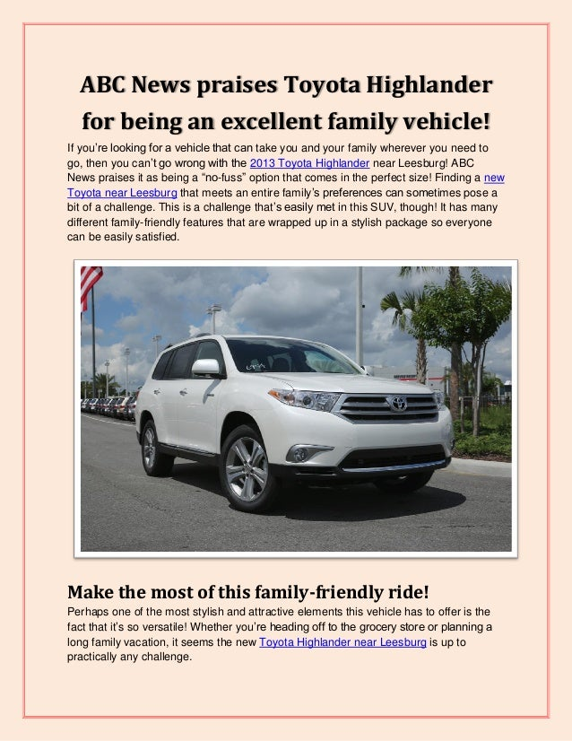 ABC News praises Toyota Highlander for being an excellent family vehicle! If you're looking for a vehicle that can take yo...