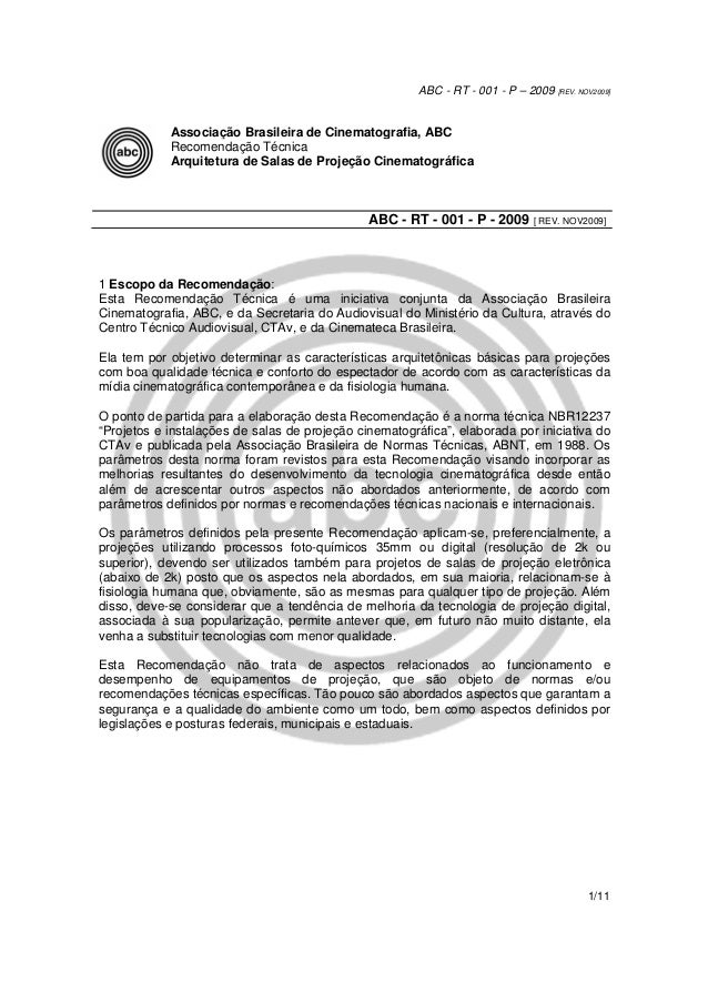 ABC - RT - 001 - P – 2009 [REV. NOV2009] 1/11 Associação Brasileira de Cinematografia, ABC Recomendação Técnica Arquitetur...