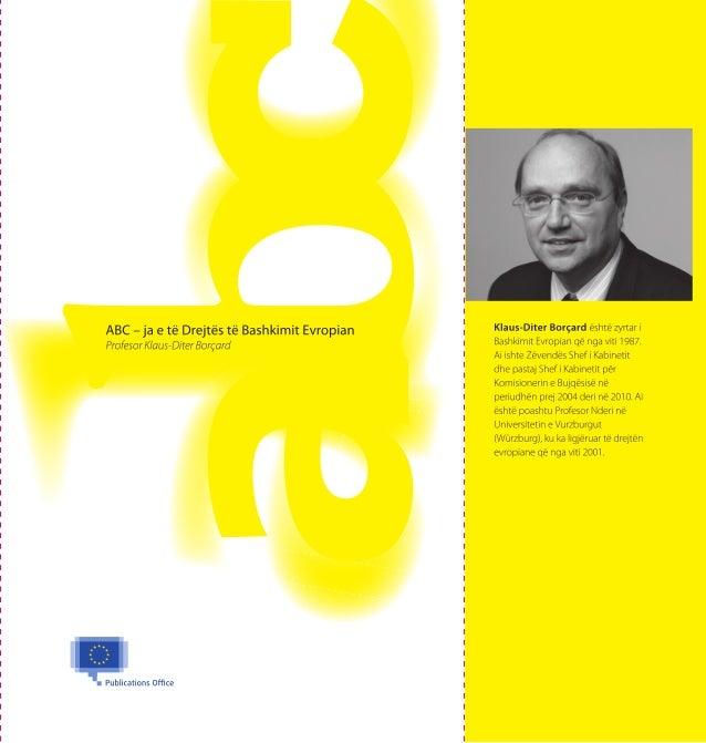 ABC – ja e të Drejtëstë Bashkimit EvropianProfesor Klaus-Diter Borçard
