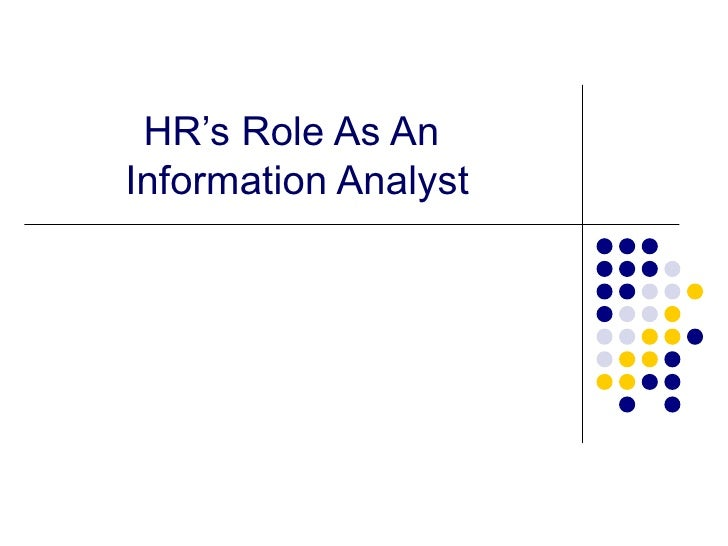 HR's Role As An  Information Analyst
