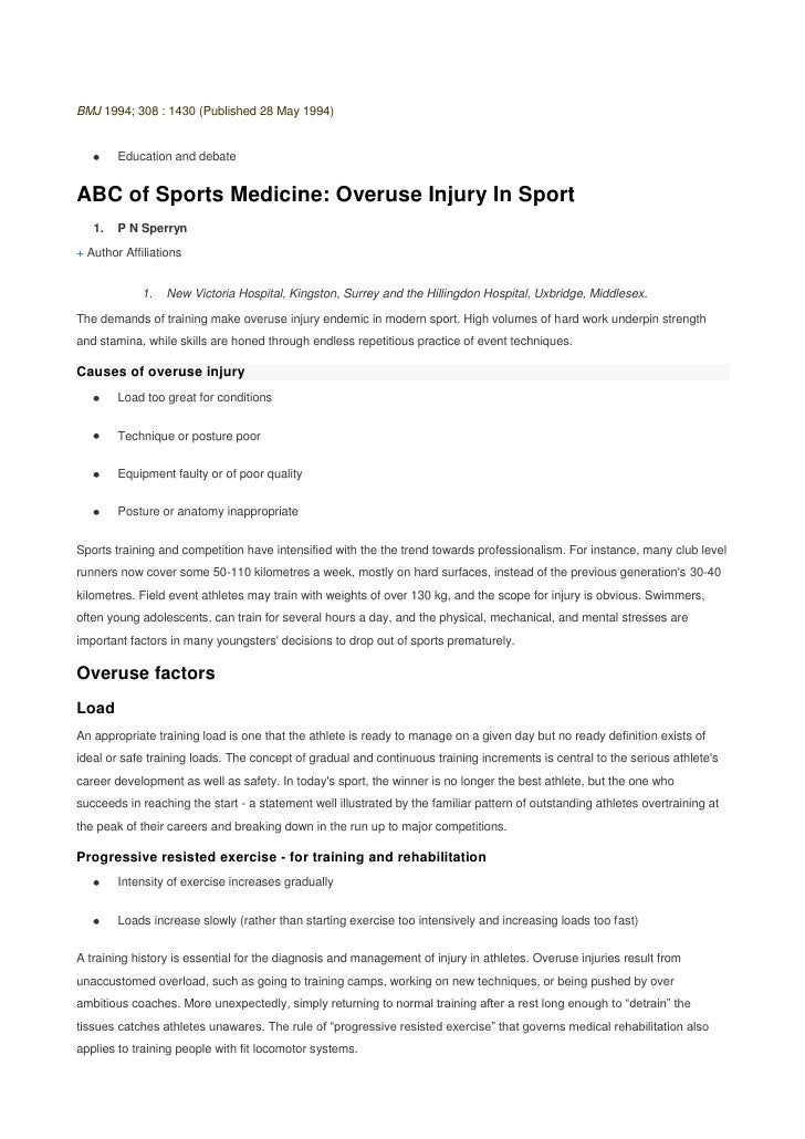 BMJ 1994; 308 : 1430 (Published 28 May 1994) <br />Education and debate<br />ABC of Sports Medicine: Overuse Injury In Spo...