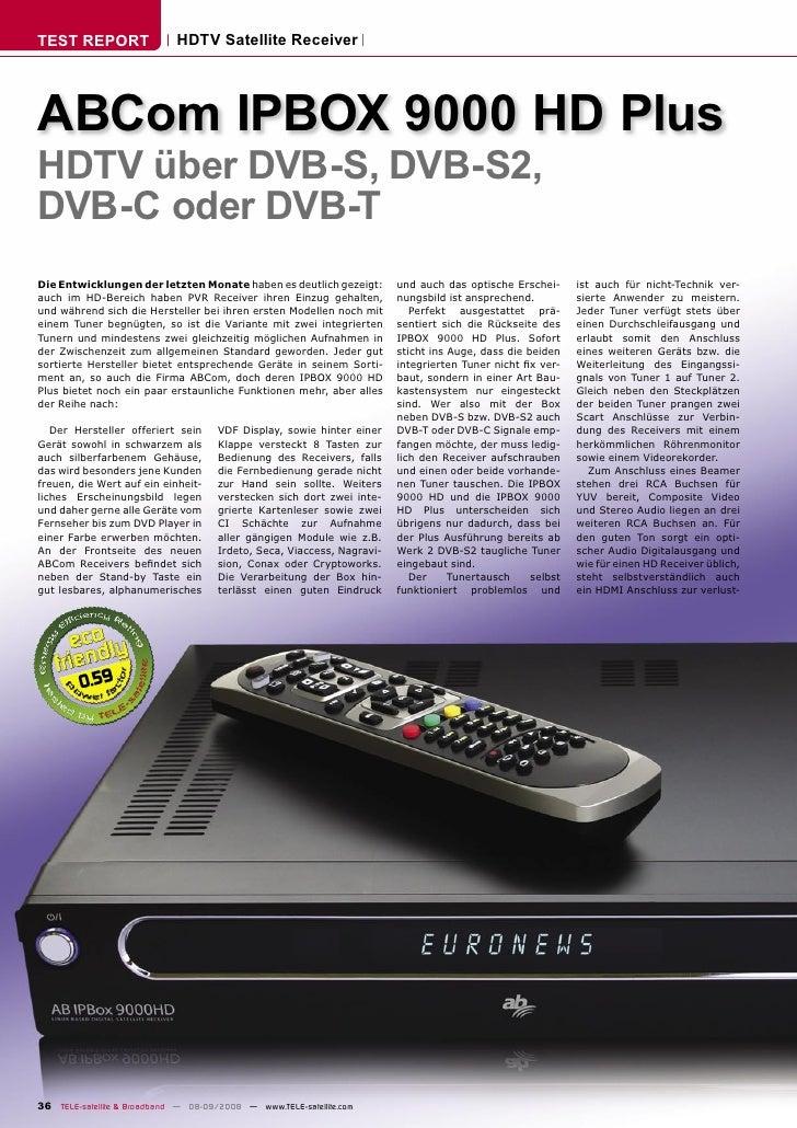 TEST REPORT                  HDTV Satellite Receiver     ABCom IPBOX 9000 HD Plus HDTV über DVB-S, DVB-S2, DVB-C oder DVB-...