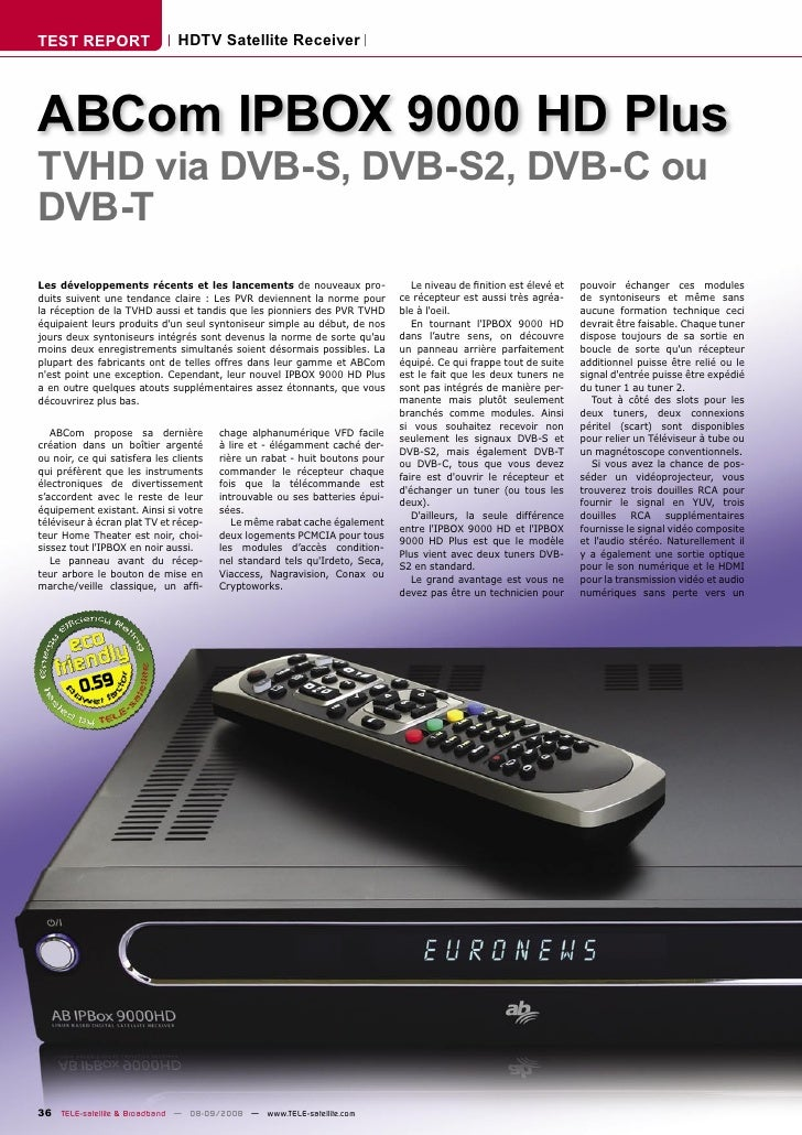 TEST REPORT                    HDTV Satellite Receiver     ABCom IPBOX 9000 HD Plus TVHD via DVB-S, DVB-S2, DVB-C ou DVB-T...