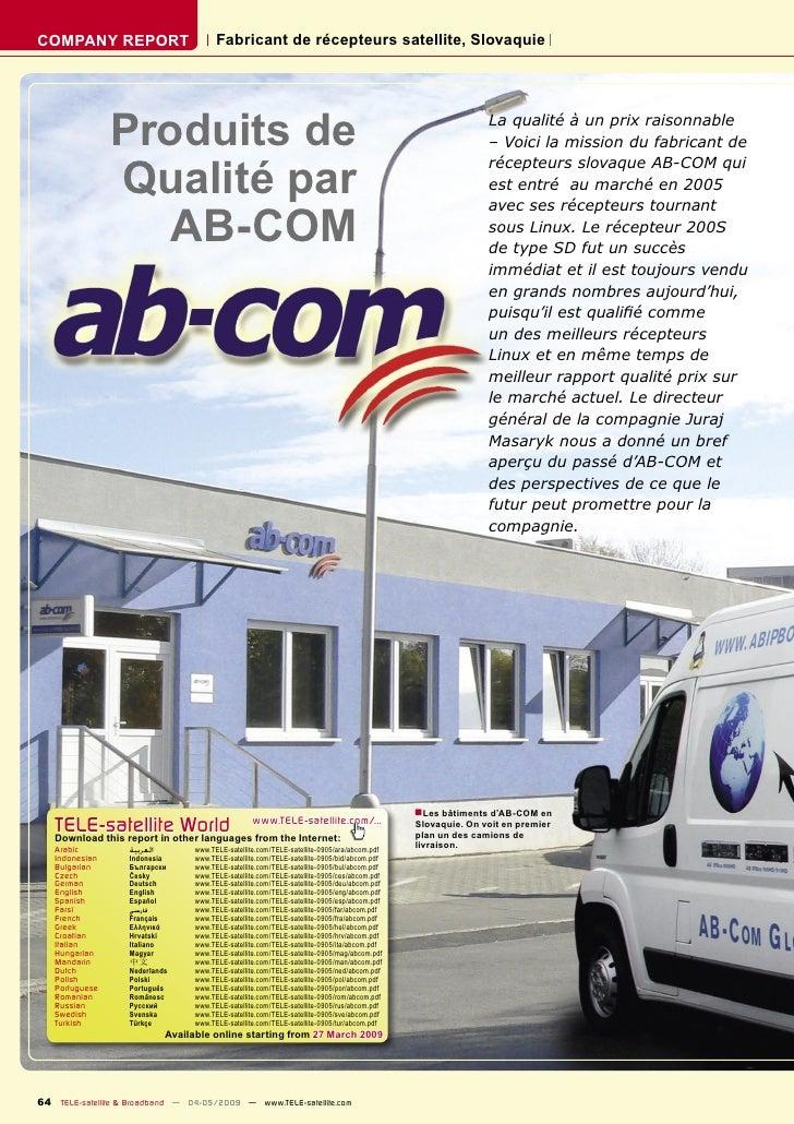 COMPANY REPORT                           Fabricant de récepteurs satellite, Slovaquie                     Produits de     ...