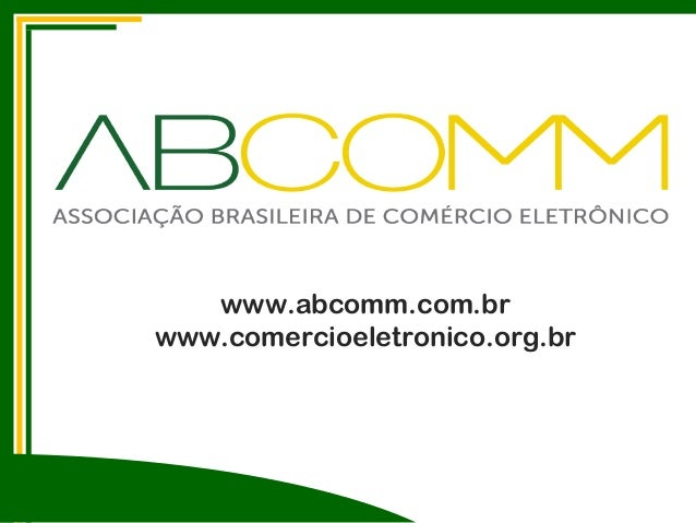 www.abcomm.com.brwww.comercioeletronico.org.br