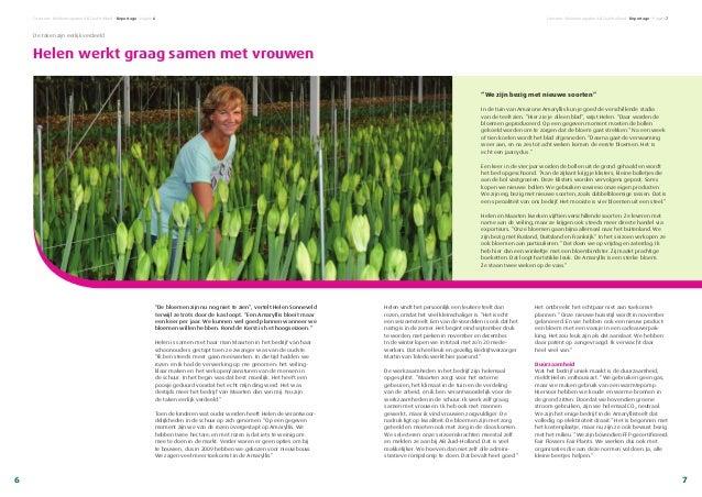 Concreet • Relatiemagazine AB Zuid-Holland • Reportage • Pagina 6 Helen vindt het persoonlijk een leukere teelt dan rozen,...