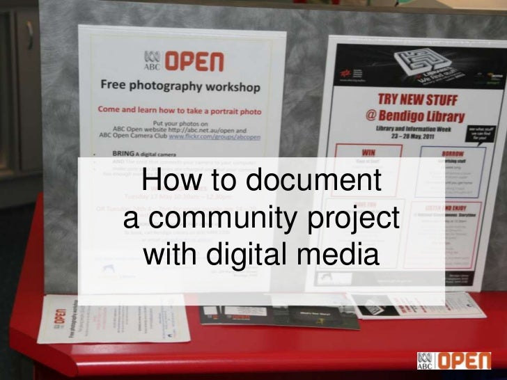 How to documenta community project with digital media