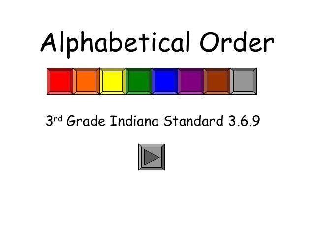 Alphabetical Order 3rd Grade Indiana Standard 3.6.9