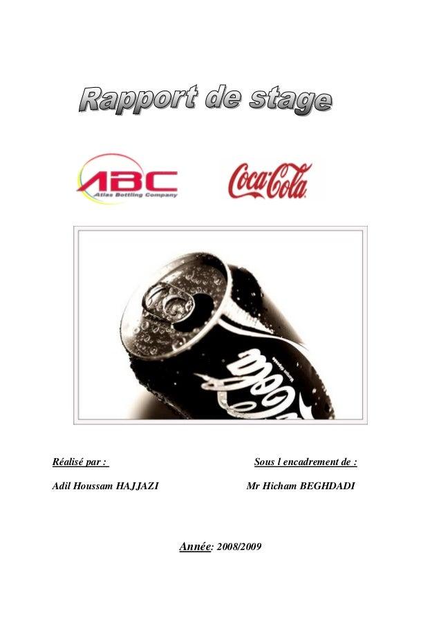 Réalisé par : Sous l encadrement de : Adil Houssam HAJJAZI Mr Hicham BEGHDADI Année: 2008/2009