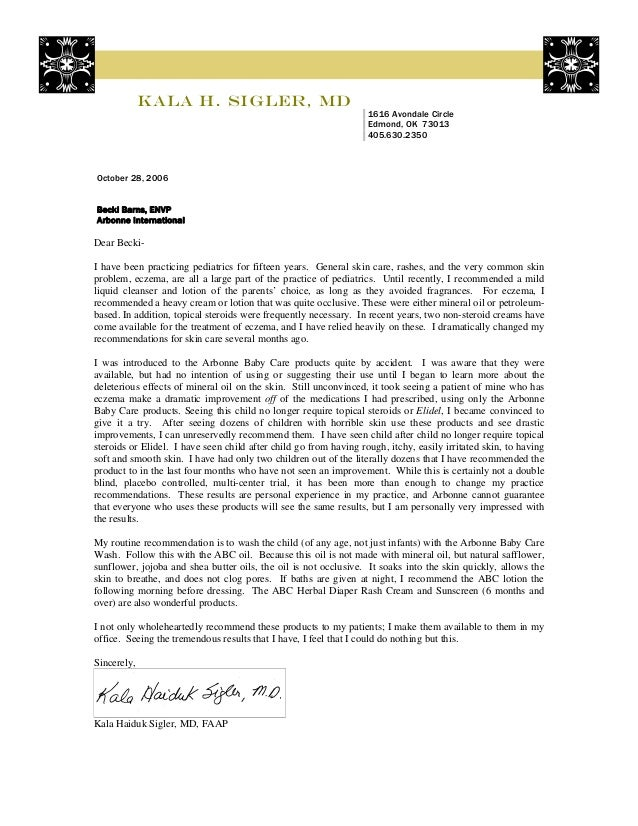 Arbonne ABC Recommendation Letter Dr Sigler. Kala H. Sigler, MD 1616  Avondale Circle Edmond, OK 73013 405.630.2350