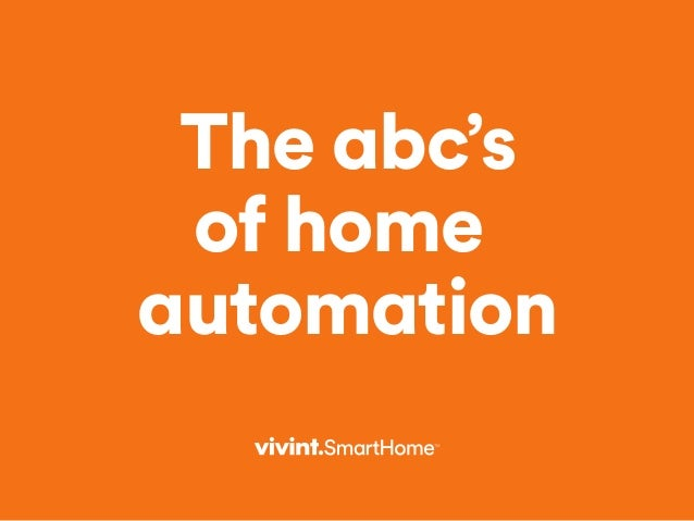 The abc's of home automation