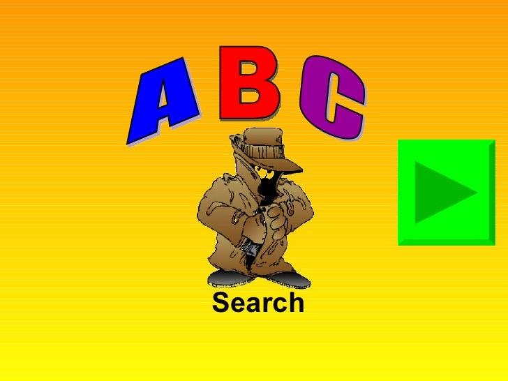Search A B C