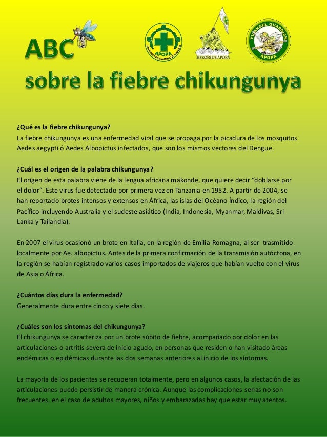 ¿Qué es la fiebre chikungunya?  La fiebre chikungunya es una enfermedad viral que se propaga por la picadura de los mosqui...